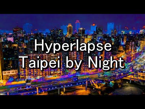 Hyperlapse Taipei by Night