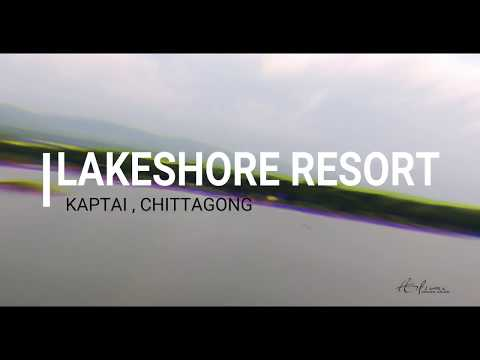 Lakeshore Resort Kaptai