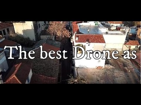 The best Drone As 2018